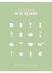 'Yvestown in de keuken' Uitgeverij Snor
